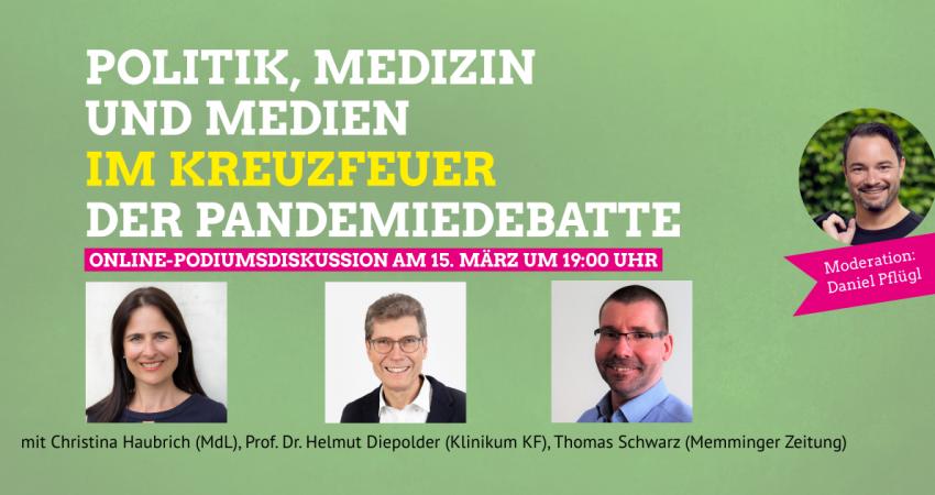 Politik, Medizin und Medien im Kreuzfeuer der Pandemiedebatte - Online-Podiumsdiskussion am 15.3.2021